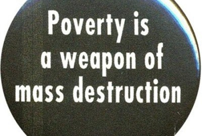 sociology: poverty is a weapon of mass destruction