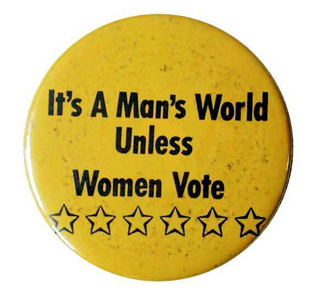 "#anonymouswasawoman: #HERstory: ""A political button, circa 1918, promotes woman suffrage."""